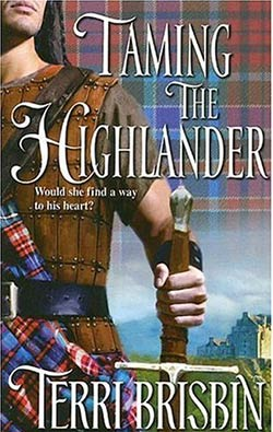 Taming the Highlander